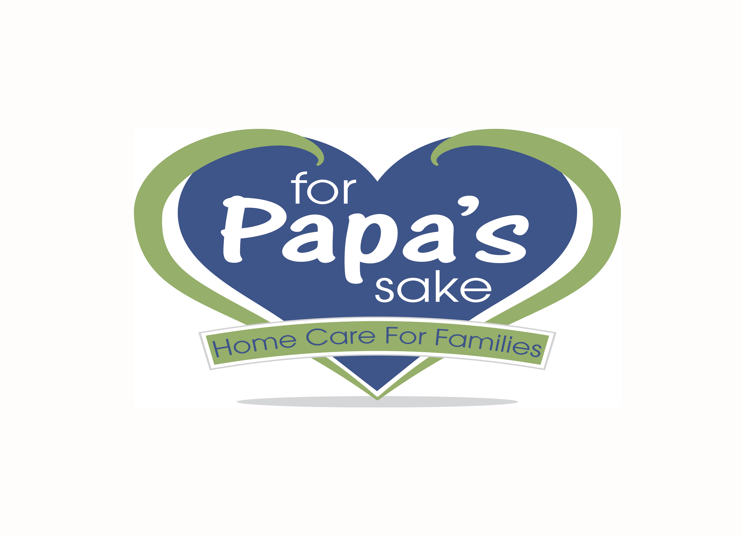 For Papa's Sake Home Care For Family